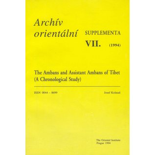 Archiv Orientalni, Prag The Ambans and Assistant Ambans of Tibet,  A Chronological Study, by Josef Kolmas