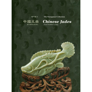 Art Media Resources Chinese Jades, The Youngman Collection. From Neolithic to Qing, by Robert P. Youngman