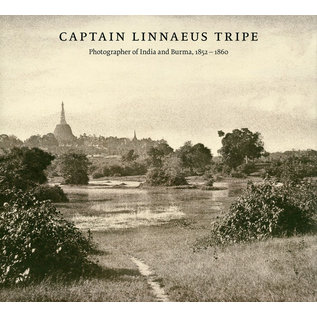 Delmonico Books Captain Linnaeus Tripe, Photographer of India and Burma, 1852-1860