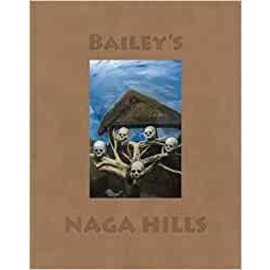 Steidl Göttingen Bailey's Naga Hills, by David Bailey