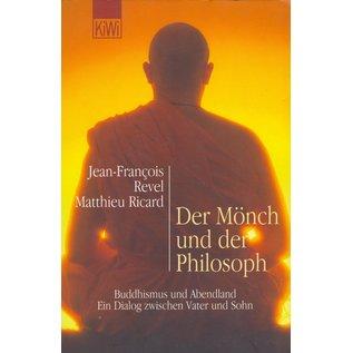 Kiepenheuer & Witsch Der Mönch und der Philosoph, von Jean-Francois Revel und Matthieu Ricard