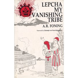 Sterling Publishers, Delhi Lepcha, my Vanishing Tribe, by A.R. Foning