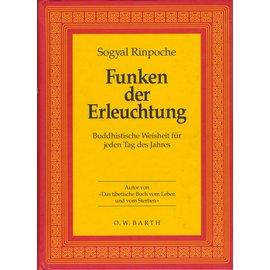 O.W. Barth Funken der Erleuchtung, von Sogyal rinpoche