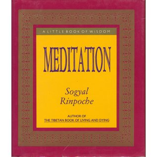 Rider London Meditation, a little Book of Wisdom, by Sogyal Rinpoche