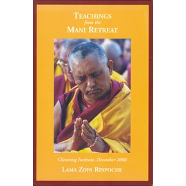 Lama Yeshe Wisdom Archives Teachings from the Mani Retreat, by Lama Zopa Rinpoche