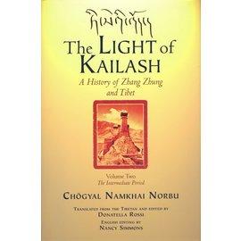Shang Shung Publications Light of Kailash, Volume 3, by Chögyal Namkhai Norbu, Donatella Rossi