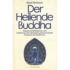 O.W. Barth Der Heilende Buddha, von Raoul Birnbaum