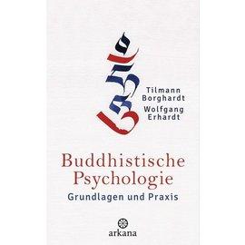 Arkana Buddhistische Psychologie, von Tilman Borghardt und Wolfgang Erhardt