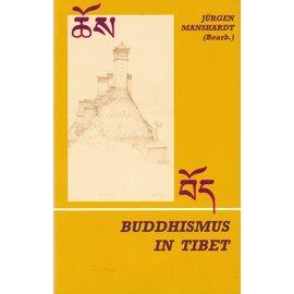 Dharma Edition Buddhismus in Tibet, von Jürgen Manshardt