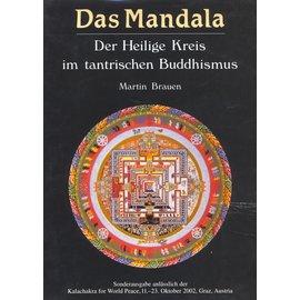 Sonderausgabe anlässlich der Kalachakra for World Peace 2002 Graz Das Mandala, von Martin Brauen