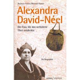 Herder Spektrum Alexandra David-Neel, die Frau, die das verbotene Tibet entdeckte, von Barbara Foster und Michael Foster
