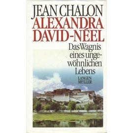 Langen Müller München Alexandra David-Neel: Das Wagnis eines ungewöhnlichen Lebens, von Jean Chalon