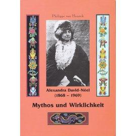 Fabri Verlag Alexandra David-Neel (1868-1969), Mythos und Wirklichkeit, von Philippe van Heurck