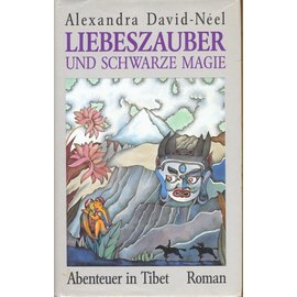 Sphinx Verlag Liebeszauber und schwarze Magie, von Alexandra David-Neel