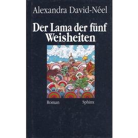 Sphinx Verlag Der Lama mit den fünf Weisheiten, von Alexandra David-Neel