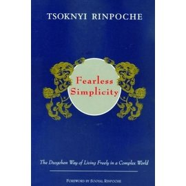 Rangjung Yeshe Publications Fearless Simplicity, by Tsoknyi Rinpoche