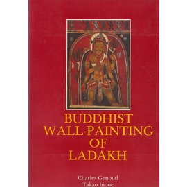 Edition Olizane Buddhist Wall Paintings of Ladakh, par Charles Genoud and Takao Inoue