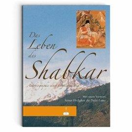 Manjughosha Edition Das Leben des Shabkar, Autobiographie eines tibetischen Yogi