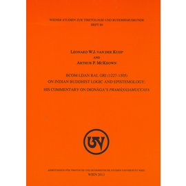 WSTB bcom ldan gri (1227-1305) on Indian Buddhist Logic and Epistemology, by Leonard W.J. van der Kuijp, Arthur P. McKeon