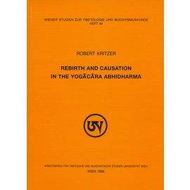 WSTB Rebirth and Causation in the Yogacara Abhidharma, by Robert Kritzer