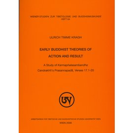 WSTB Early Buddhist Theories of Action and Result, by Ulrich Timme Kragh
