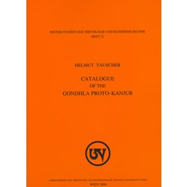 WSTB Catalogue of the Gondhla Proto-Kanjur, by Helmut Tauscher