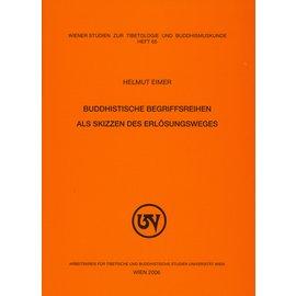 WSTB Buddhistische Begriffsreihen als Skizzen des Erlösungsweges, von Hemut Eimer