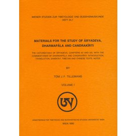 WSTB Materials for the Study of Aryadeva, Dharmapala and Candrakirti, by Tom J.F. Tillemans