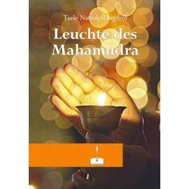 Manjughosha Edition Leuchte des Mahamudra, von Tsele Natsok Rangdröl