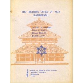 Institute of Nepal and Asian Studies Tribhuvan University Kathmandu The Historic Cities of Asia: Kathmandu, by Chandra B. Shrestha, Prem K. Khatry, Bharat Sharma, Hamid Ansari