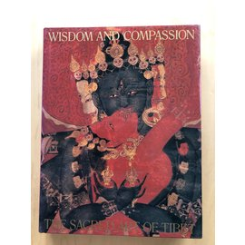 Harry N. Abrams, New York Wisdom and Compassion: The Sacred Art of Tibet, by Marylin M. Rhie and Robert A.F. Thurmann