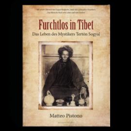 Manjughosha Edition Furchtlos in Tibet, von Matteo Pistono