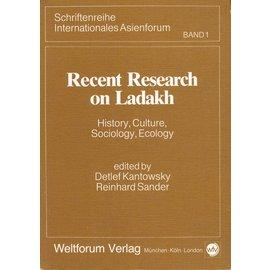 Weltforum Verlag München Recent Research on Ladadh, ed. by Detlef Kantowsky, Reinhard Sander