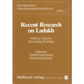 Weltforum Verlag München Recent Research on Ladakh, ed. by Detlef Kantowsky,  Reinhard Sander