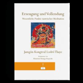 Manjughosha Edition Erzeugung und Vollendung, Jangon Kongtrul Lodrö Thaye