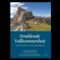 Manjughosha Edition Strahlende Vollkommenheit, Die Lebensgeschichte von Tulku Urgyen Rinpoche,  von Erik Pema Kunsang und Marcia Binder Schmidt
