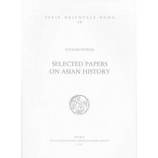 Istituto Italiano per il Medio ed Estremo Oriente Selected Papers on Asian History, by Luciano Petech