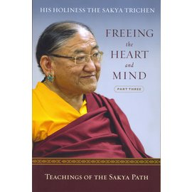 Wisdom Publications Freeing the Heart and Mind, Part Three, by Sakya Trichen
