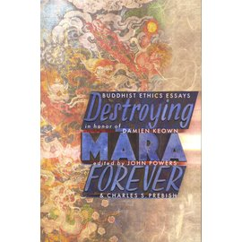 Snow Lion Publications Destroying Mara Forever,  by John Powers and Charles S. Prebish