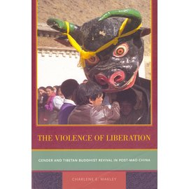 University of California Press The Violence of Liberation, by Charlene E. Makley