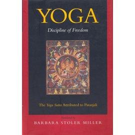 University of California Press Yoga - Discipline of Freedom, translated by Barbara Stoler Miller