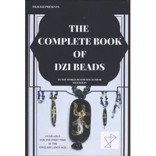 Private Published The Complete Book of Dzi Beads, by Tilii Bolin