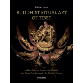 ARNOLDSCHE Art Publishers Buddhist Ritual Art of Tibet, by Michael Henss