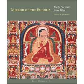 Rubin Museum of Art, NY Mirror of the Buddha: Early Portraits from Tibet, by David P. Jackson