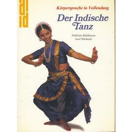 Du Mont Der Indische Tanz, von Fabrizia Baldissera und Axel Michaels