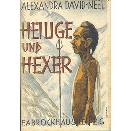F.A. Brockhaus Leipzig Heilige und Hexer, von Alexandra David-Neel
