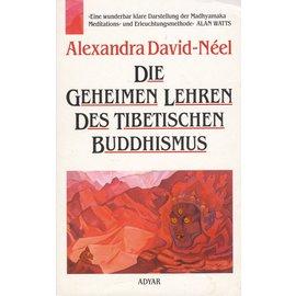 Adyar Theosophische Verlagsgesellschaft Satteldorf Die geheimen Leeren des Tibetischen Buddhismus, von Alexandra David-Neel