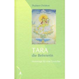 Diamant Verlag Tara die Befreierin, von Thubten Chodron