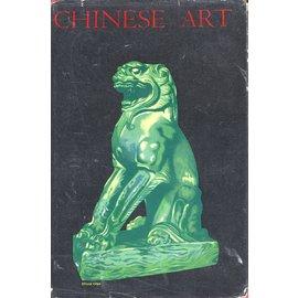 B.T. Batsford LTD. London Chinese Art, by Roger Fry, Laurence Binyon, Oswald Siren, Bernard Rackham, A.F. Kendrick, W.W. Winkworth