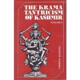 Motilal Banarsidas Publishers The Krama Tantricism of Kashmir, by Navjivan Rastogi